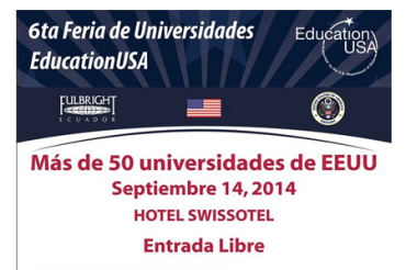 Sexta Feria de Universidades / EducationUSA 2014 se realizará en Quito